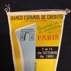 Banderines de colección: BANCO ESPAÑOL DE CREDITO - RECUERDO DE LA EXCURSION A PARIS - 1961. Lote 155345758