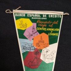 Banderines de colección: BANCO ESPAÑOL DE CREDITO - RECUERDO DEL VIAJE AL CENTRO, ANDALUCIA Y LEVANTE - 1962. Lote 155351754