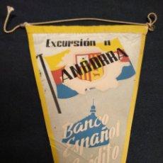 Banderines de colección: BANCO ESPAÑOL DE CREDITO - EXCURSION A ANDORRA - 1958. Lote 155352526