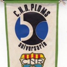 Banderines de colección: C.N. REUS PLOMS ANIVERSARIO . Lote 157738498