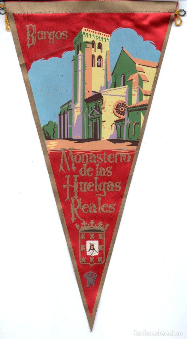BANDERÍN EN TELA BURGOS MONASTERIO DE LAS HUELGAS REALES (Coleccionismo - Banderines)