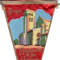 Banderines de colección: BANDERÍN EN TELA BURGOS MONASTERIO DE LAS HUELGAS REALES. Lote 159767834