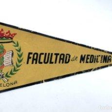 Banderines de colección: BANDERÍN EN TELA FACULTAD DE MEDICINA BARCELONA. Lote 159767994