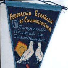 Banderines de colección: BANDERÍN EN TELA FEDERACIÓN ESPAÑOLA COLOMBICULTURA VIII CAMPEONATO NACIONAL VALENCIA 1959. Lote 159769410