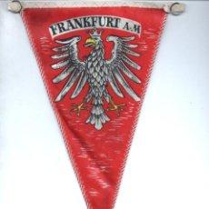 Banderines de colección: BANDERÍN EN TELA FRANKFURT. Lote 159770826