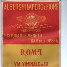 Banderines de colección: BANDERÍN EN TELA ROMA ALBERGHI IMPERO E FIORE - BANDERA DE FRANCIA. Lote 159771070