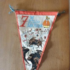 Banderines de colección: 7 DE JULIO SAN FERMIN. Lote 161196550