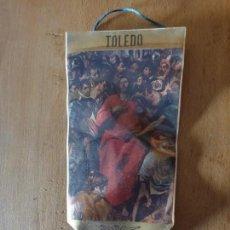 Banderines de colección: TOLEDO. Lote 161197034
