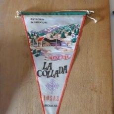 Banderines de colección: HOSTAL LA COLLADA TOSAS. Lote 161197946