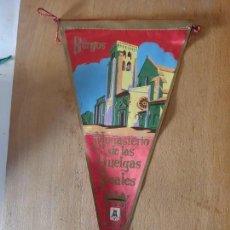 Banderines de colección: BURGOS - MONASTERIO DE LAS HUELGAS REALES. Lote 161199342