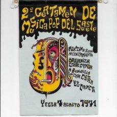 Fanions de collection: YECLA - 2º CERTAMEN DE MUSICA POP DEL SURESTE - BANDERIN - 7 AGOSTO 1971. Lote 162052334