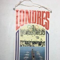 Banderines de colección: ORIGINAL ANTIGUO BANDERÍN COLECCIÓN BIMBO LONDRES 1908. Lote 164543374