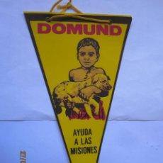 Banderines de colección: ANTIGUO BANDERIN DOMUND AYUDA A LAS MISIONES AÑS 60. Lote 166332862