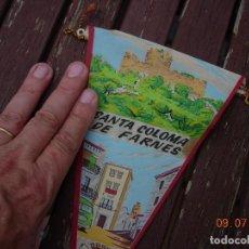Banderines de colección: BANDERIN CASTELL SANTA COLOMA DE FARNES GIRONA LA SELVA. Lote 170577305