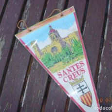 Banderines de colección: BANDERIN SANTES CREUS TARRAGONA. Lote 170899715