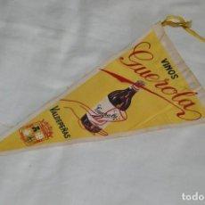 Banderines de colección: VINTAGE - ANTIGUO BANDERÍN - VINOS GUEROLA - VALDEPEÑAS - AÑOS 60 - HAZ OFERTA!. Lote 171026468