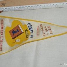 Banderines de colección: ANTIGUO BANDERÍN - ALCÁZAR DE SAN JUAN - ASOCIACIÓN CULTURAL MIGUEL DE CERVANTES - AÑOS 60. Lote 171052370