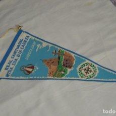 Banderines de colección: VINTAGE - ANTIGUO BANDERÍN - REAL SANTUARIO NTRA SRA DE LA CABEZA DE ANDUJAR - AÑOS 60 - HAZ OFERTA. Lote 171170037