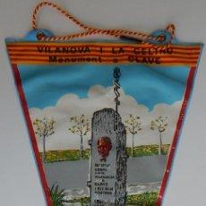 Banderines de colección: ANTIGUO BANDERÍN / VILANOVA I LA GELTRÚ - MONUMENT A CLAVE. Lote 172834083