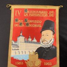 Banderines de colección: BANDERIN IV CENTENARIO DE LA FUNDACION DE SAN LORENZO DE EL ESCORIAL. MADRID. 1563-1963. Lote 173207418