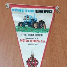 Banderines de colección: BANDERIN TRACTOR EBRO - MOTOR IBERICA BARCELONA. Lote 177519569