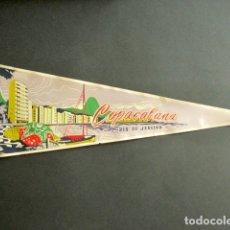 Banderines de colección: ANTIGUO BANDERÍN COPACABANA, RÍO DE JANEIRO, BRASIL. 52 X 18 CM . Lote 178683432