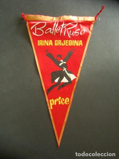 ANTIGUO BANDERÍN BALLET RUSO IRINA GRJEBINA. TEATRO PRICE. (Coleccionismo - Banderines)