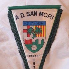 Banderines de colección: ANTIGUO BANDERÍN A. D. SAN MORI FUNDADO 1978. Lote 180490561