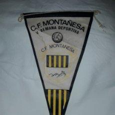 Banderines de colección: ANTIGUO BANDERÍN C. F. MONTAÑESA V SEMANA DEPORTIVA. Lote 180492890