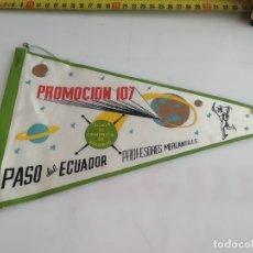 Banderines de colección: ANTIGUO BANDERIN DE TELA PASO DEL ECUADOR. Lote 183188782