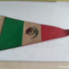 Banderines de colección: ANTIGUO BANDERIN DE TELA MEXICO. Lote 183189921