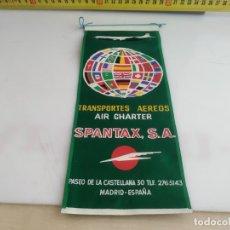 Banderines de colección: ANTIGUO BANDERIN DE TELA TRANSPORTES AEREOS SPANTAX. Lote 183191057