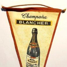 Banderines de colección: BANDERIN PUBLICIDAD CHAMPAÑA BLANCHER. Lote 185911245