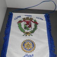 Banderines de colección: BANDERIN ROTARY INTERNATIONAL ORAN ALGERIE. Lote 188777241