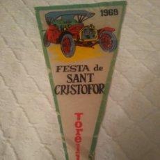 Banderines de colección: BANDERIN FESTA DE SANT CRISTOFOR 1969 TORELLÓ. Lote 191393816