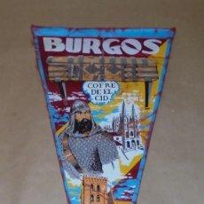 Banderines de colección: BANDERÍN BURGOS - COFRE DE EL CID - 1968. Lote 191659340
