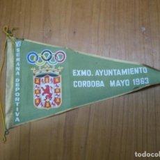 Banderines de colección: ANTIGUO BANDERIN VI SEMANA DEPORTIVA. AYUNTAMIENTO DE CORDOBA. Lote 194154918