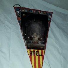 Banderines de colección: ANTIGUO BANDERÍN RIPOLL. Lote 194171167