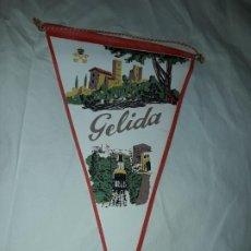 Banderines de colección: ANTIGUO BANDERÍN GELIDA. Lote 194308192