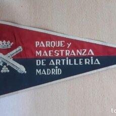 Banderines de colección: BANDERIN PARQUE Y MAESTRANZA DE ARTILLERIA MADRID. Lote 194632101