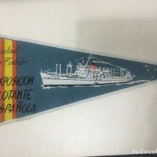 Banderines de colección: ANTIGUO BANDERIN EXPOSICION FLOTANTE ESPAÑOLA , CIUDAD DE TOLEDO. Lote 194748460