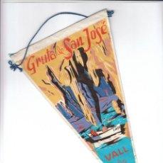 Banderines de colección: ANTIGUO BANDERÍN RECUERDO GRUTA DE SAN JOSÉ, VALL DE UXÓ, CASTELLÓN VALL D´UXÓ TURISMO AA. Lote 194983667