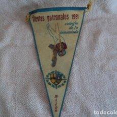 Banderines de colección: PRECIOSO ANTIGUO BANDERIN COLEGIO LA INMACULADA GIJON FIESTAS PATRONALES AÑO 1961 ASTURIAS JESUITAS. Lote 195009352