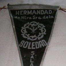 Banderines de colección: BANDERIN DE LA HERMANDAD DE NTRA SRA DE LA SOLEDAD SALAMANCA. Lote 195027158