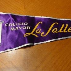 Banderines de colección: VALLADOLID, BANDERÍN COLEGIO MAYOR LA SALLE. AÑOS 60.. Lote 195045371