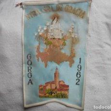 Banderines de colección: VIRGEN DE GRACIA -GORGA 1962. Lote 195168103