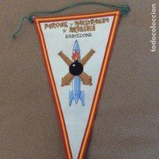 Banderines de colección: BANDERÍN PARQUE Y MAESTRANZA DE ARTILLERÍA BARCELONA. TELA. COMO NUEVO. ÚNICO EN TC. Lote 195954837