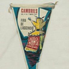 Banderines de colección: BANDERIN CAMBRILS, FIRA DE L'ASCENSIÓ 1967. Lote 197374051