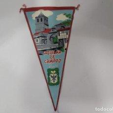 Banderines de colección: ANTIGUO BANDERIN DE AGUILAR DE CAMPO. Lote 197444990