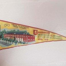 Banderines de colección: ZARAGOZA. GIMNASIO POLIDEPORTIVO PARQUE. 1959. INTERESABTE. 1959. Lote 198029608